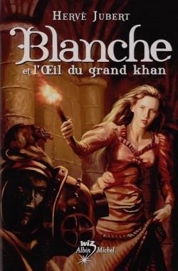 book_cover_blanche_et_l_oeil_du_grand_khan_12108_250_400