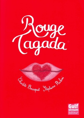 Rouge-Tagada