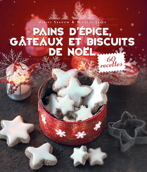 Pains d'épice, gâteaux et biscuits de Noël